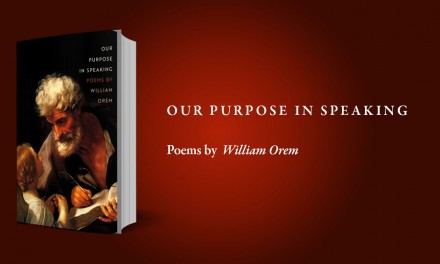 """Review: William Orem's """"Our Purpose in Speaking"""" (MSU Press) — by Dustin Pickering"""