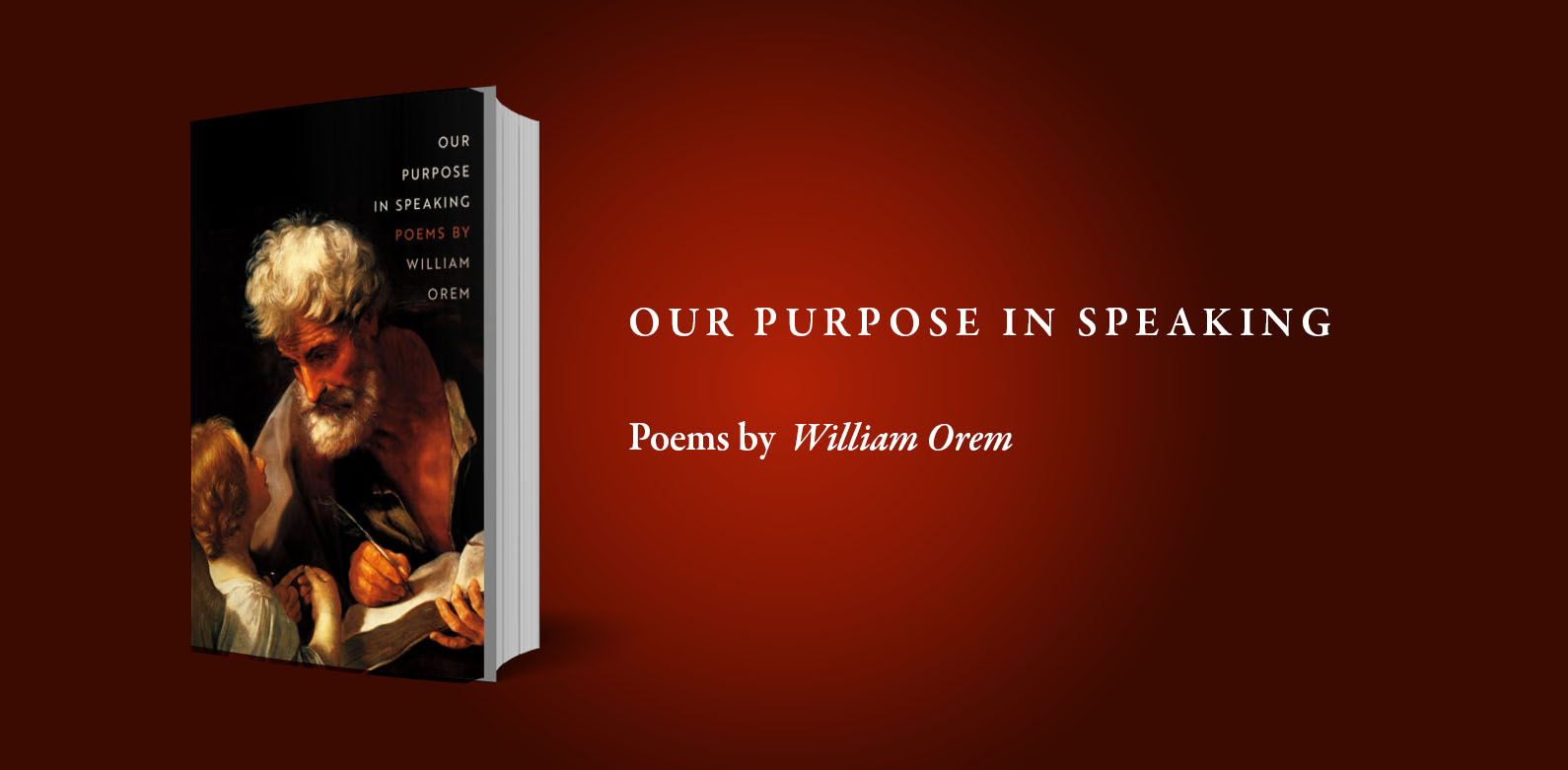 "Review: William Orem's ""Our Purpose in Speaking"" (MSU Press) — by Dustin Pickering"