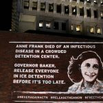 Because 'Anne Frank Did Not Die in a Gas Chamber,' Jewish Activists Cite Disease in Nazi Death Camps in Call to Free Detained Immigrants