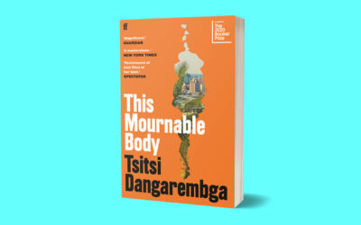 Tsitsi Dangarembga's This Mournable Body (2020, Faber) — A Book Review by Dr. Chaandreyi Mukherjee
