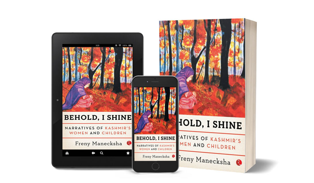 WHO KILLED MY SON: The Wounded Spectators of the 1990s — An Excerpt from Freny Manecksha's Behold, I Shine: Narratives of Kashmir's Women and Children (Rupa Publications, 2017)