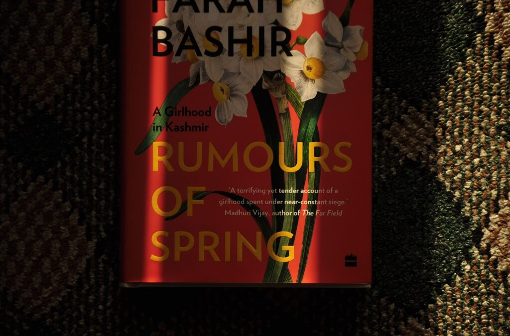 Rumours of Spring – A Commentary by Tabish Rafiq Mir